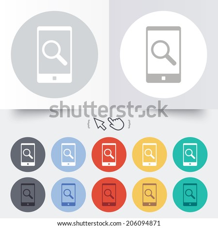 Search in Smartphone sign icon. Find in phone symbol. Round 12 circle buttons. Shadow. Hand cursor pointer. Vector