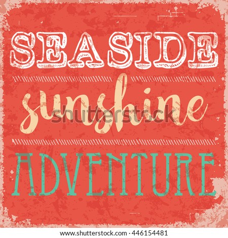 Seaside, sunshine and adventure retro poster - stock vector