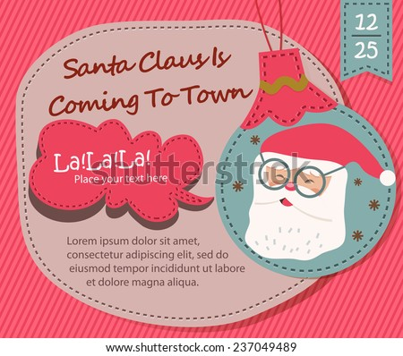 Season Greetings, Christmas card with Santa Claus is Coming To Town - stock vector