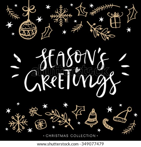 Season's greetings. Christmas greeting card with calligraphy. Hand drawn design elements. Handwritten modern lettering. - stock vector