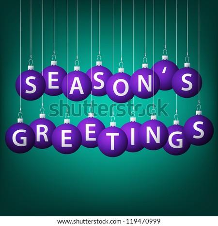 Season's Greetings hanging bauble card in vector format. - stock vector