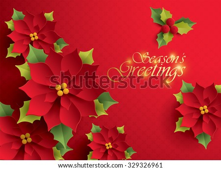 Seasonâ??s Greetings. Vector paper graphic of Christmas flower. - stock vector
