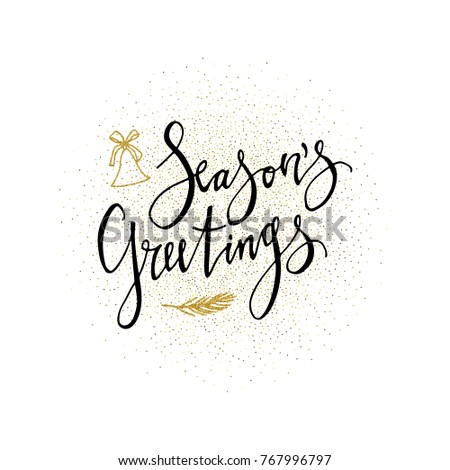 Seasons greetings card calligraphy phrase gold stock vector seasons greetings card calligraphy phrase with gold glitter present modern lettering new year m4hsunfo