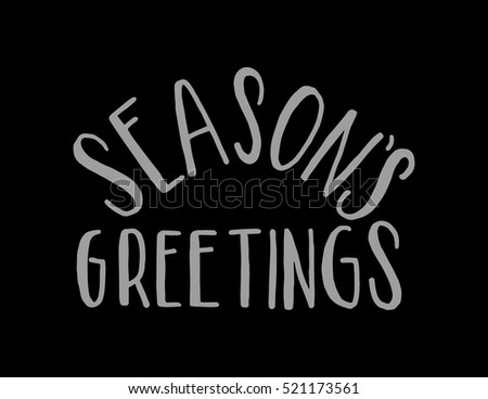 Seasons greetings hand lettered quote bible stock vector 521173561 seasons greetings hand lettered quote bible verse modern calligraphy m4hsunfo