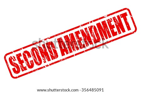 SECOND AMENDMENT red stamp text on white - stock vector