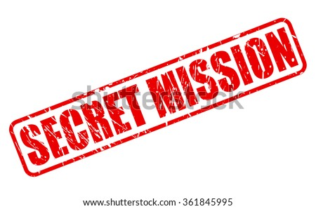 Secret Mission red stamp text on white - stock vector