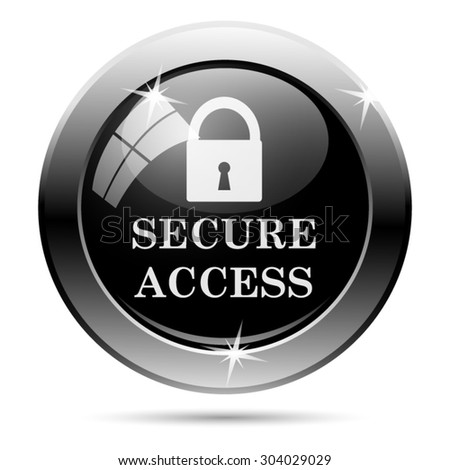 Secure access icon. Internet button on white background. EPS10 vector