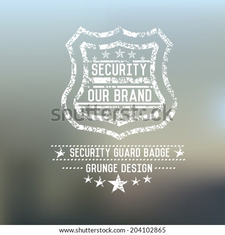 Security badge grunge symbol on blur background,vector - stock vector
