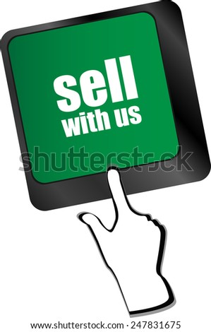 sell with us message on keyboard key, to sell something or sell concept, - stock vector
