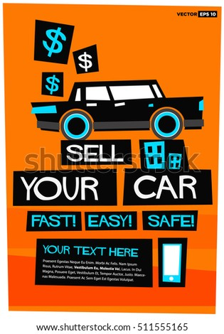 Sell Your Car EASY FAST SAFE With Text Box (Flat Style Vector Illustration Sales Poster Design)