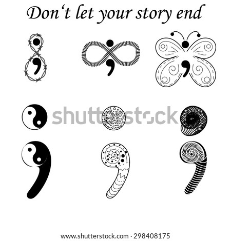 Semicolon variations, don't let your story end - stock vector