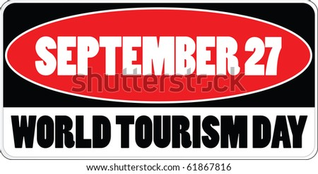 september 27 - world tourism day