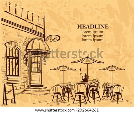 Series of backgrounds decorated with old town views and street cafes for brochures, flyers, banners. Hand drawn Vector Illustration.  - stock vector