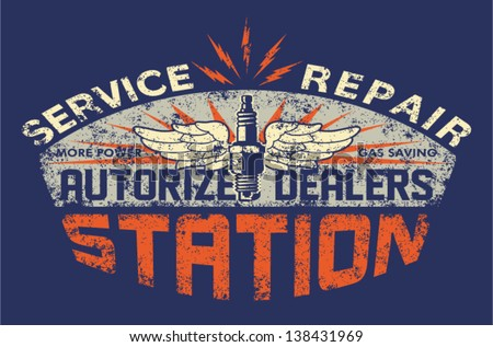 Service station vintage sign board - Vector artwork for boy t shirt - Custom colors - distressed effect in separate layer - stock vector