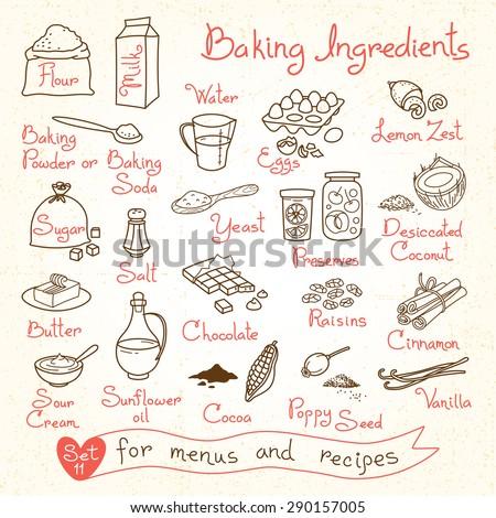 Set drawings of baking ingredients for design menus, recipes. Vector Illustration. - stock vector