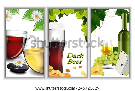 Set Of Banners Depicting Various Beverages: Beer, Wine And Tea. - stock vector