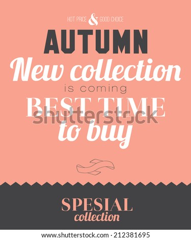 Set of biggest sale posters. Stylish typographic poster in hipster style. Vector template for print design. Autumn new collection. Best time to buy. Special deal. Total clearance summer collection. - stock vector