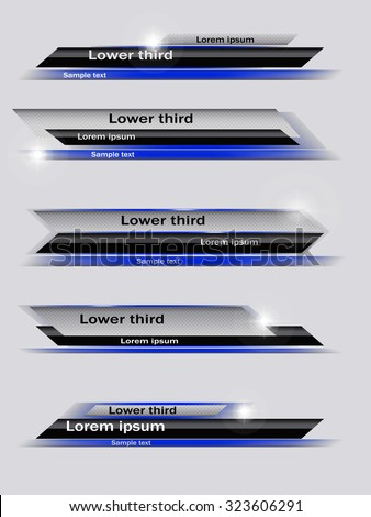 Set of blue, black, gray banners of lower third. Vector illustration. - stock vector