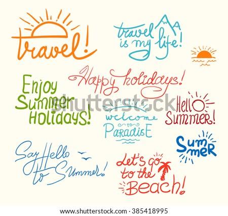 Set of Bright Hand Written Childish Inscriptions and Doodles for Summer Design. Vector Illustration. - stock vector