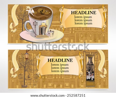 Set of cafe banners, decorated with the old town views and a coffee cup with the entrance to the restaurant - stock vector