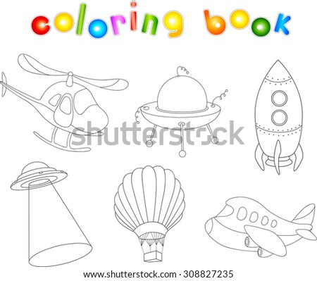 Set of cartoon air transport: balloon, aircraft, helicopter, rocket, flying saucer and ufo. Vector illustration. Coloring book for kids - stock vector