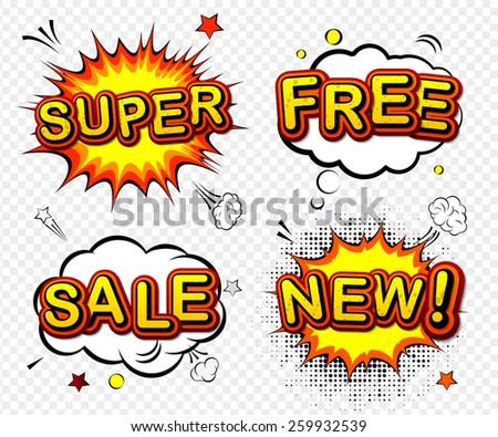 Set of cartoon labels. Comic speech bubble background Pop art style. Vector mock-up of  badges: super, free, sale, new. - stock vector