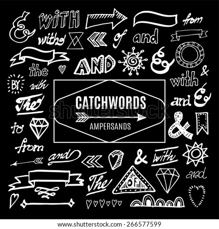 Set of catchwords, ampersands and other vector elements, sketches, hand drawn isolated chalk doodles on blackboard - stock vector