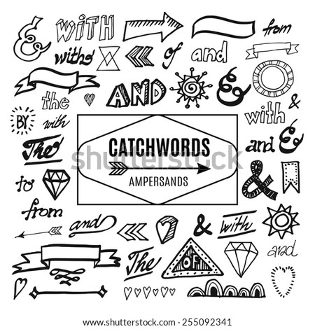 Set of catchwords, ampersands and other vector elements, sketches, hand drawn isolated doodles - stock vector