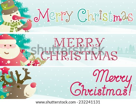 """set of christmas banner. Vector banners with Santa Claus, snowman, Red-Nosed Reindeer, branches of fir tree and christmas decoration  and inscription """"Merry Christmas!"""" - stock vector"""