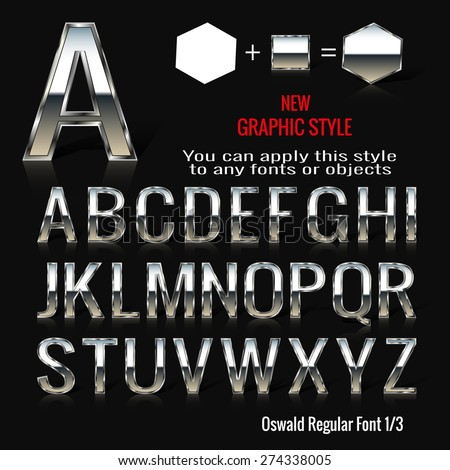 Set of chrome letters and chrome graphic style. You can apply this style to any fonts and objects, vector. EPS 10. - stock vector