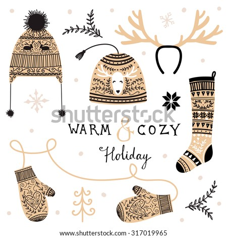 Set of cozy winter knitwear. Warm and cozy holiday. - stock vector