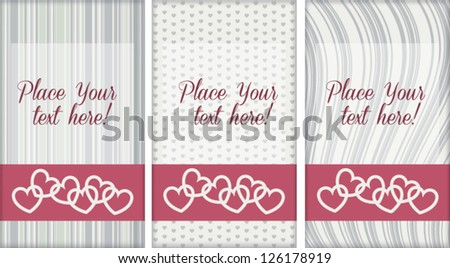 Set of cute editable template greeting cards, with pattern background, isolated on white, for Wedding, Valentine's day, or other romantic occasion - stock vector