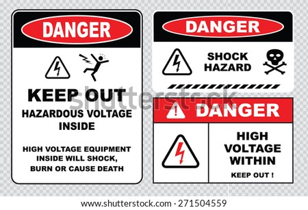 set of Danger High Voltage signs (danger hazardous voltage inside keep out, high voltage equipment inside will shock burn or cause death, danger shock hazard, danger high voltage within keep out)