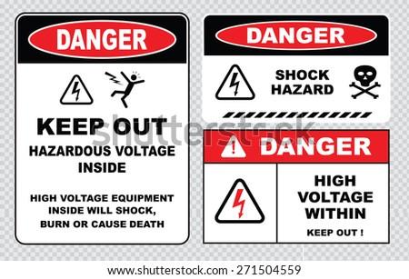 set of Danger High Voltage signs (danger hazardous voltage inside keep out, high voltage equipment inside will shock burn or cause death, danger shock hazard, danger high voltage within keep out) - stock vector