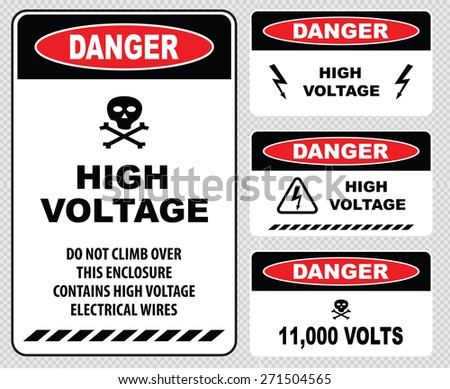 set of Danger High Voltage signs (high voltage do not climb over this enclosure contains high voltage electrical wires, danger 11000 volts) - stock vector