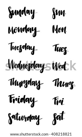Set of Days of a Week. Lettering for calendar, posters, cards and more. Vector.  Weekly calendar in Calligraphy style.  - stock vector