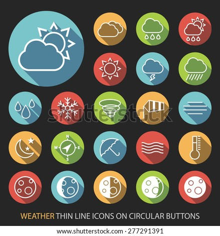 Set of Elegant Universal White Weather Minimalistic Isolated Thin Line Icons on Circular Colored Buttons on Black Background. - stock vector