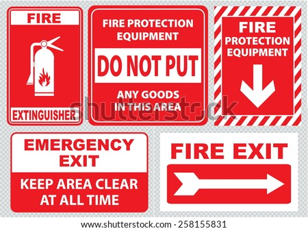 Set Of Fire Alarm (fire exit, emergency exit only, keep area clear at all time, fire extinguisher, fire equipment protection, do not put any goods in this area). easy to modify. - stock vector