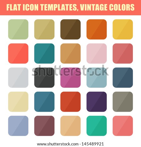 Set Of Flat App Icon Templates, Backgrounds. Vintage Palette. Vector - stock vector