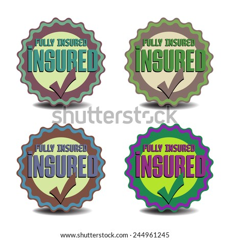 Set of four badges with the text insured, isolated on a white background - stock vector