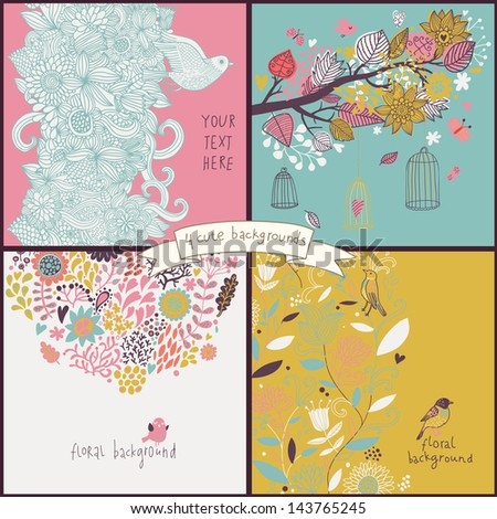 Set of four floral backgrounds with flowers, birds, cages. - stock vector