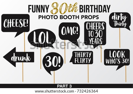 Set Of Funny Thirty Birthday Photobooth Vector PropsBlack Color With Golden Glitter Elements And
