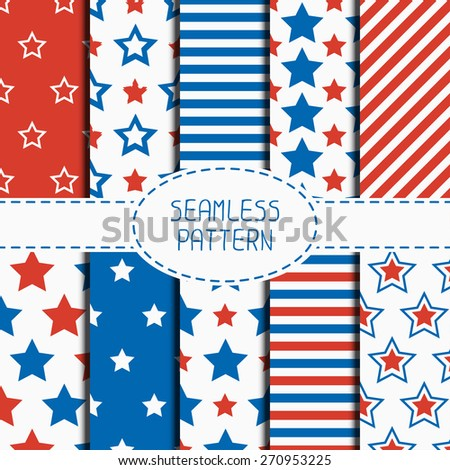 Set of geometric patriotic seamless pattern with red, white, blue stars. American symbols. USA flag. 4th of July. Wrapping paper. Paper for scrapbook. Tiling. Vector nautical background. - stock vector