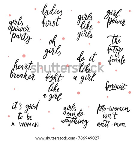 Good Quotes For Girls Custom Set Girls Vector Quotes Girls Power Stock Vector 786949027