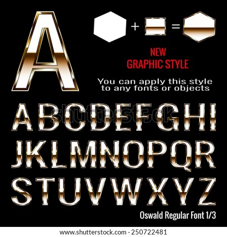 Set of golden letters and golden graphic style. You can apply this style to any fonts and objects, vector. EPS 10. - stock vector