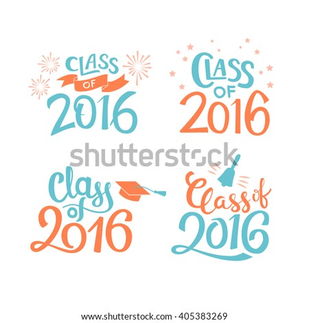 Set of graduation labels. Vector isolated elements for graduation design, congratulation event, party, high school or college graduate. Hand drawn lettering Class of 2016 for greeting, invitation card - stock vector