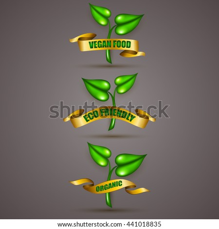 Set of green plants with gold ribbons. Vegan food, eco friendly, organic. Promotion emblem, icon, logo, label, sticker for web design. Vector illustration EPS 10. - stock vector