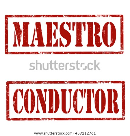 Set of grunge rubber stamps with text Maestro and Conductor,vector illustration - stock vector