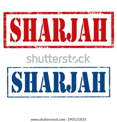 Set of grunge rubber stamps with text Sharjah,United  Arab Emirates,vector illustration - stock vector