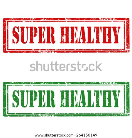 Set of grunge rubber stamps with text Super Healthy,vector illustration - stock vector